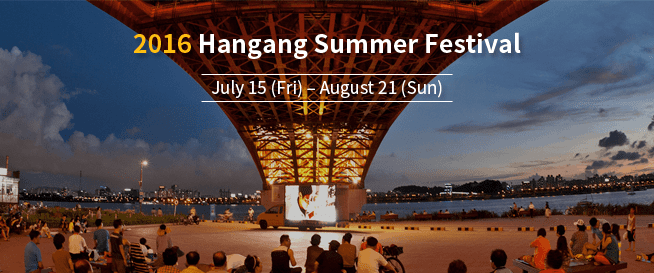 What's Happening in Seoul? 38 Days of 2016 Hangang Summer Festival!