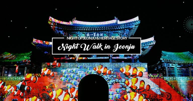 What's Happening Now? Jeonju's New Night Walk Tour 'Cheonnyoen Butdam'