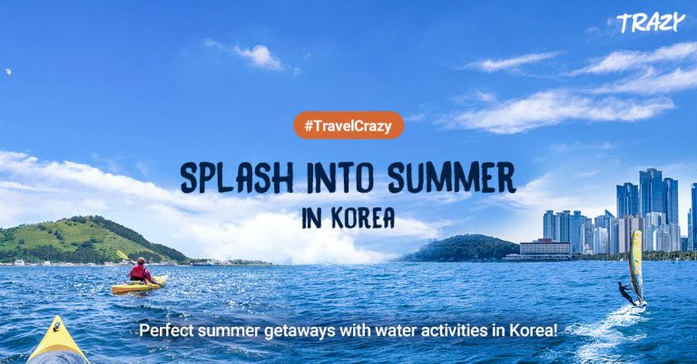The Ultimate Guide for Perfect Summer Vacation in Korea